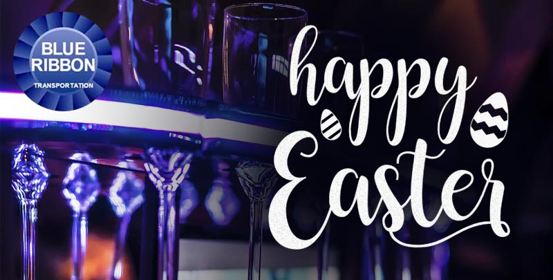 HAPPY EASTER FROM BLUE RIBBON TRANSPORTATION
