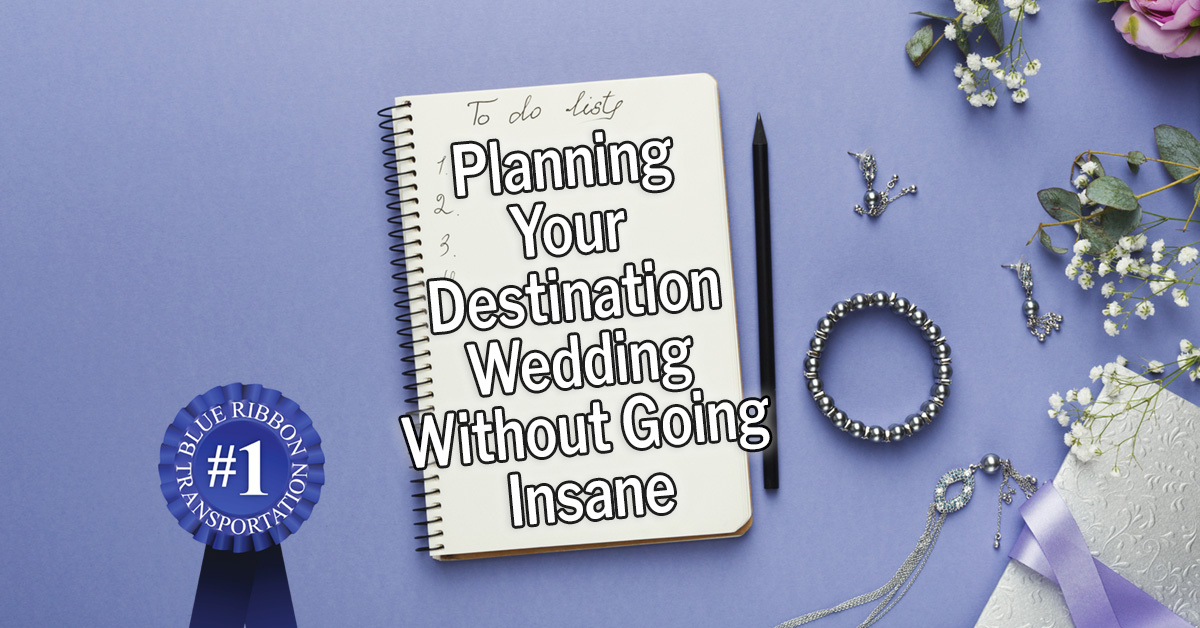 Planning Your Destination Wedding without Going Insane